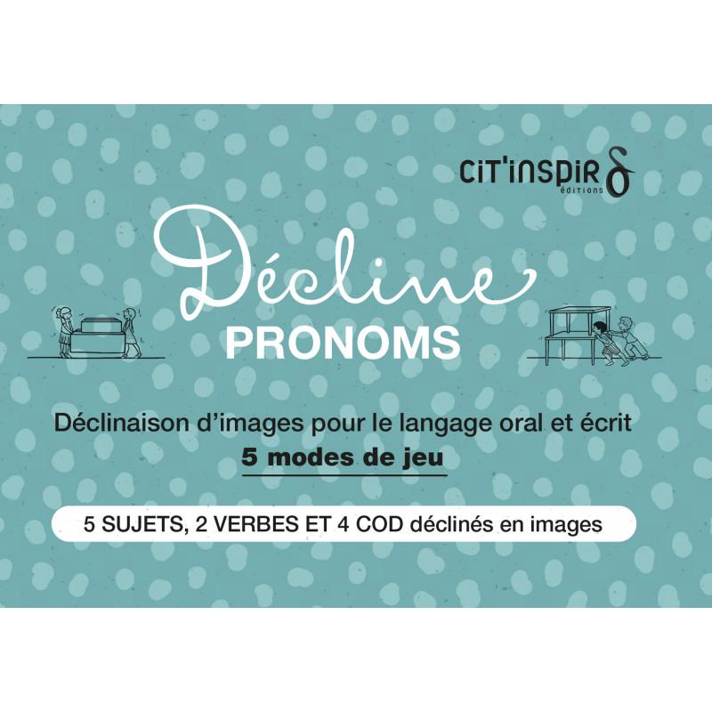 Décline pronoms