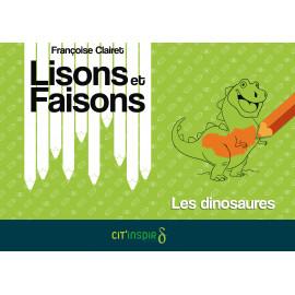 Lisons et faisons - Les dinosaures
