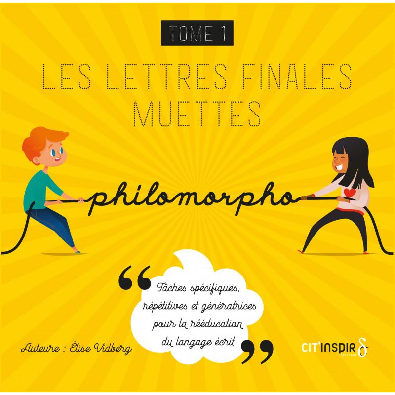 Philomorpho - Les lettres finales muettes