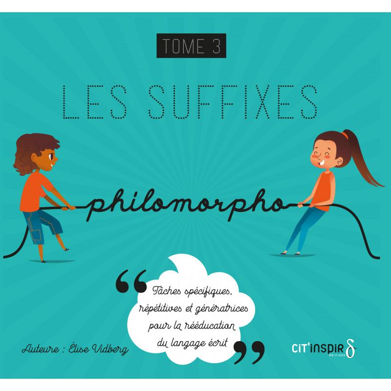 Philomorpho - Les suffixes