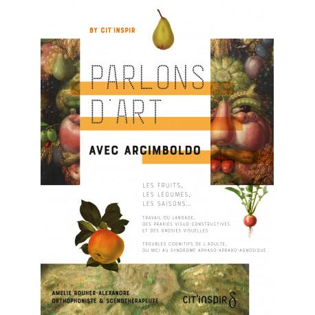 Parlons d'art avec Arcimboldo