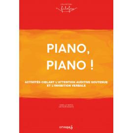 Piano piano !