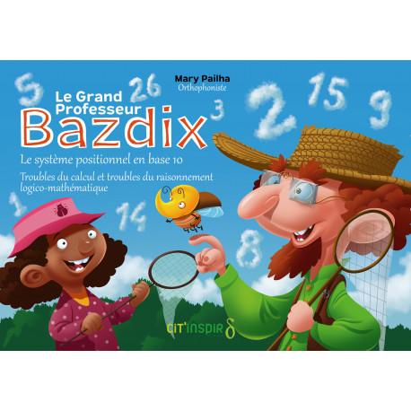 Le grand professeur Bazdix