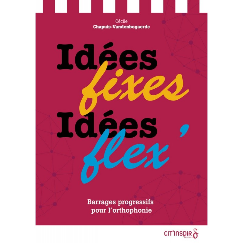 Idées Fixes Idées Flex