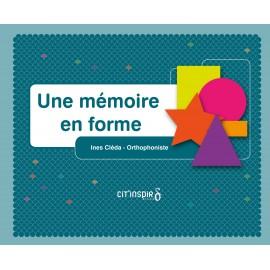 Une mémoire en forme