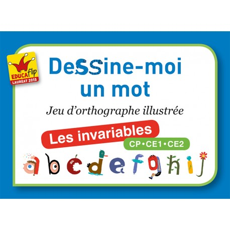 Dessine-moi un mot - Les invariables