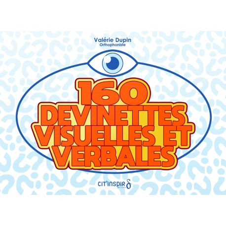 160 Devinettes visuelles et verbales