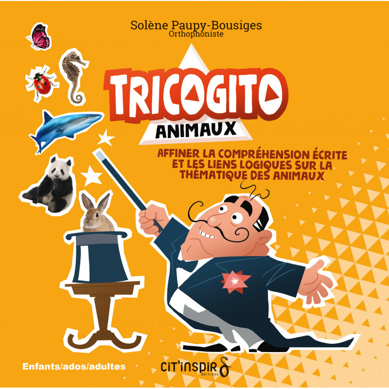 Tricogito animaux