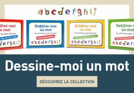 Collection Dessine-moi un mot